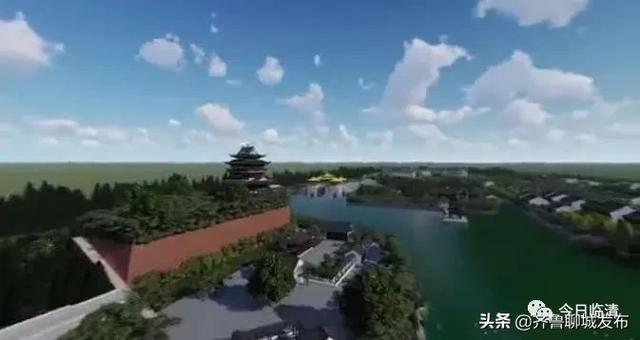 「齐鲁聊城发布」临清市明清文化旅游景区投资4.735亿元、占地481亩